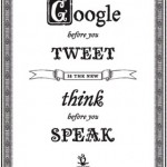 Google before you tweet…  (Photo by moononline)
