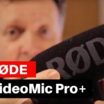 Røde VideoMic Pro+ First look & Audio test